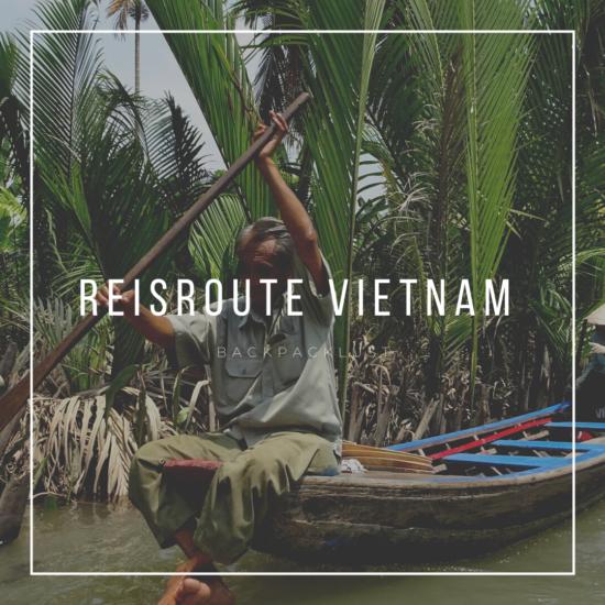 Route Vietnam: 4 tot 6 weken