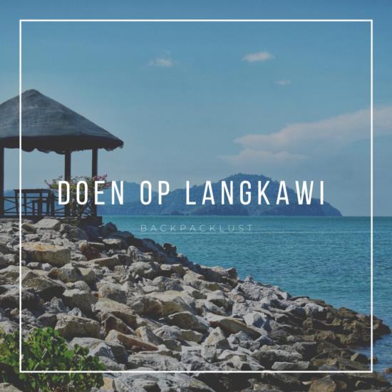 Wat te doen op Langkawi – Maleisië
