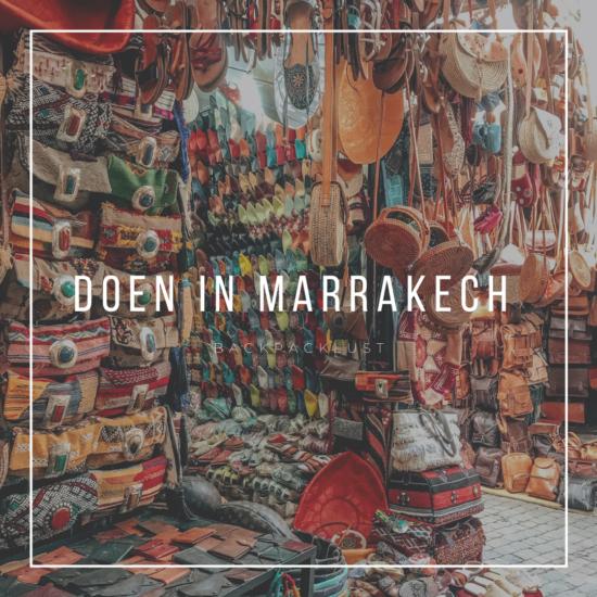 Wat te doen in Marrakech: 11 tips op een rij